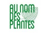Au nom des plantes